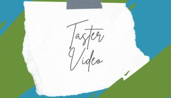 Taster Video